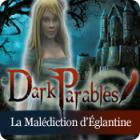 Dark Parables: La Malédiction d'Églantine jeu