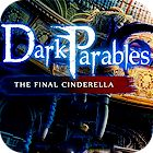 Dark Parables: La Dernière Cendrillon Edition Collector jeu