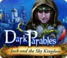 Dark Parables: Jack et le Royaume du Ciel jeu
