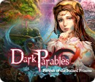 Dark Parables: Le Portrait de la Princesse Maculée jeu