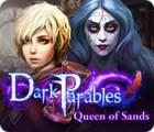 Dark Parables: La Reine des Sables jeu