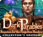 Dark Parables: Requiem pour l'Ombre Oubliée Édition Collector jeu