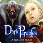 Dark Parables: La Reine des Neiges jeu