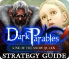 Dark Parables: Rise of the Snow Queen Strategy Guide jeu