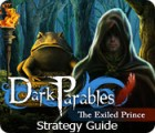 Dark Parables: The Exiled Prince Strategy Guide jeu