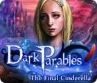 Dark Parables: La Dernière Cendrillon jeu