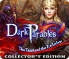 Dark Parables: Le Voleur et la Boîte d'Amadou Édition Collector jeu
