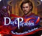 Dark Parables: Le Voleur et la Boîte d'Amadou jeu