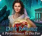 Dark Romance: Un Opéra Mortel jeu