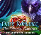 Dark Romance: The Ethereal Gardens Collector's Edition jeu