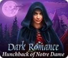 Dark Romance: Hunchback of Notre-Dame jeu
