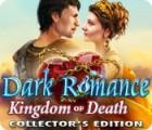 Dark Romance: Le Royaume de la Mort Édition Collector jeu