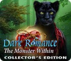 Dark Romance: The Monster Within Collector's Edition jeu