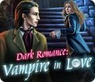 Dark Romance: Le Fils de Dracula jeu