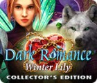 Dark Romance: Winter Lily Collector's Edition jeu
