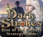Dark Strokes: Sins of the Fathers Strategy Guide jeu