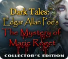 Dark Tales™: Edgar Allan Poe's The Mystery of Marie Roget Collector's Edition jeu