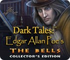 Dark Tales: Les Cloches d'Edgar Allan Poe Édition Collector game