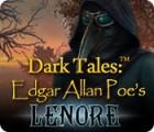 Dark Tales: Edgar Allan Poe's Lenore jeu
