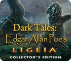 Dark Tales: Edgar Allan Poe's Ligeia Collector's Edition jeu