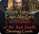 Dark Tales: Edgar Allan Poe's The Masque of the Red Death Strategy Guide jeu