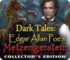 Dark Tales: Metzengerstein Edgar Allan Poe Édition Collector jeu