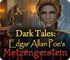 Dark Tales: Metzengerstein Edgar Allan Poe jeu