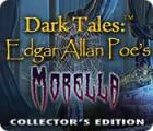 Dark Tales: Edgar Allan Poe's Morella Collector's Edition jeu