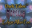 Dark Tales: Edgar Allan Poe's Morella jeu