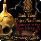 Dark Tales: Edgar Allan Poe's Murders in the Rue Morgue Strategy Guide jeu