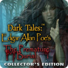 Dark Tales: L'Enterrement Prématuré Edgar Allan Poe Edition Collector jeu