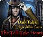 Dark Tales: Le Cœur Révélateur Edgar Allan Poe jeu