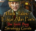 Dark Tales: Edgar Allan Poe's The Gold Bug Strategy Guide jeu