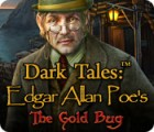 Dark Tales: Le Scarabée d'Or Edgar Allan Poe jeu