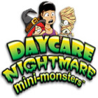 Daycare Nightmare: Mini-Monsters jeu