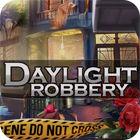 Daylight Robbery jeu