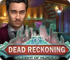 Dead Reckoning: Passe-passe Meurtrier jeu