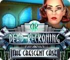 Dead Reckoning: Le Cirque du Croissant jeu