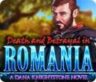 Death and Betrayal in Romania: A Dana Knightstone Novel jeu