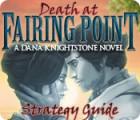 Death at Fairing Point: A Dana Knightstone Novel Strategy Guide jeu