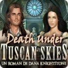 Death Under Tuscan Skies: Un Roman de Dana Knightstone jeu