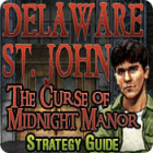 Delaware St. John: The Curse of Midnight Manor Strategy Guide jeu