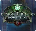 Chasseur de Démons 3: La Révélation jeu