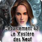 Département 42: Le Mystère des Neuf jeu