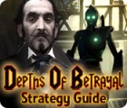 Depths of Betrayal Strategy Guide jeu