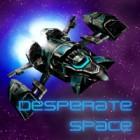 Desperate Space jeu