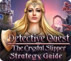Detective Quest: The Crystal Slipper Strategy Guide jeu