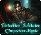 Detective Solitaire L'Inspecteur Magie jeu