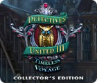 Detectives United III: Timeless Voyage Collector's Edition jeu