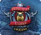 Detectives United: Origines jeu